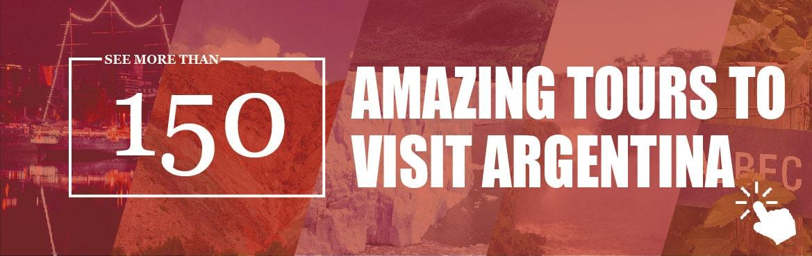 Amazing Tours to Visit Argentina