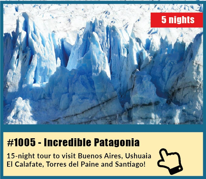 incredible Patagonia Tour: Buenos Aires, Ushuaia, El Calafate, Torres del Paine and Santiago