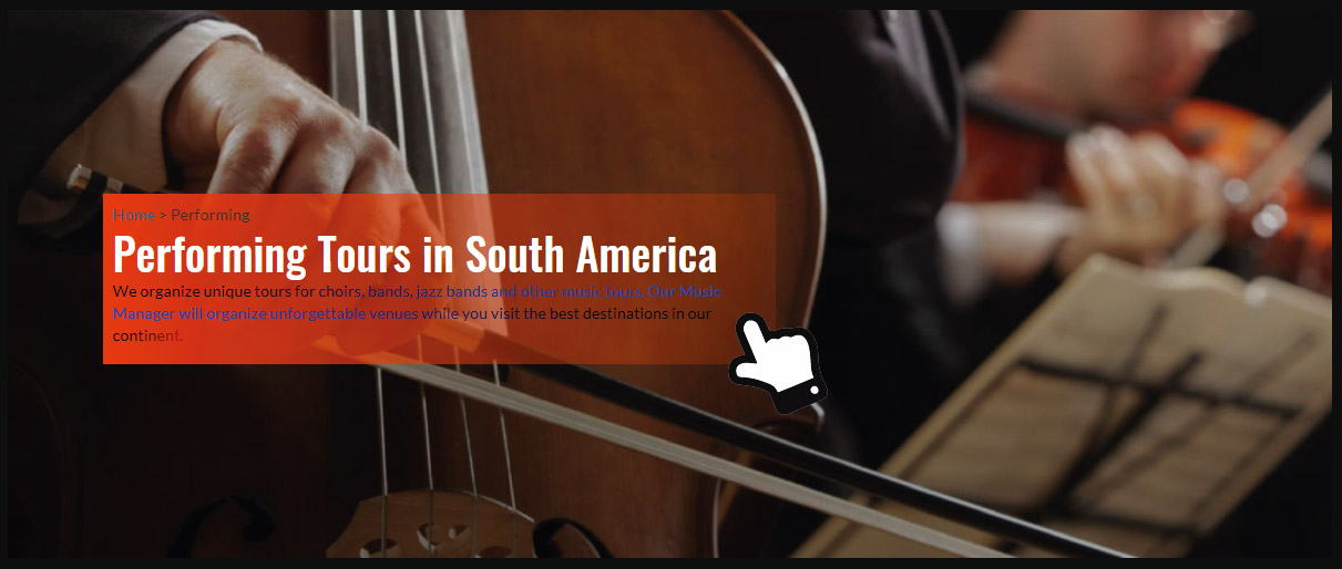 See performing tours in South America