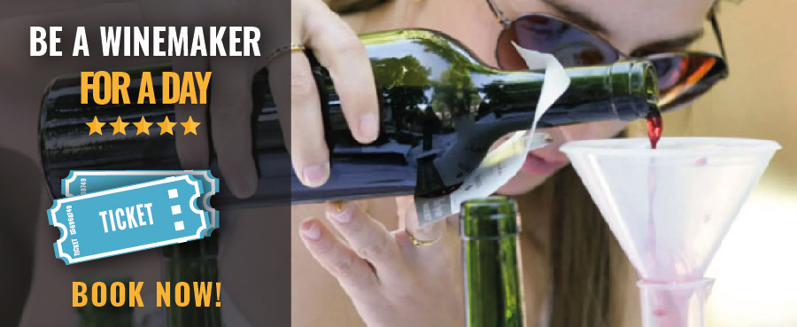 TICKETS BE A WINEMAKER FOR A DAY