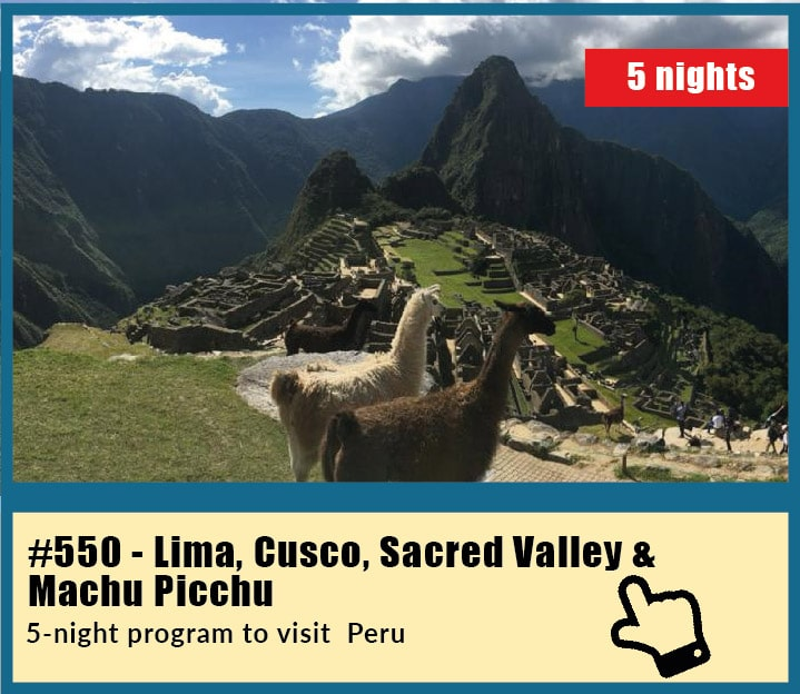 Tour to visit Lima, Cusco, Sacred Valley and Machu Picchu in Peru